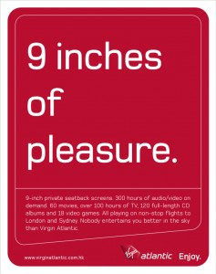 Virgin Atlantic: 9 inches of pleasure.