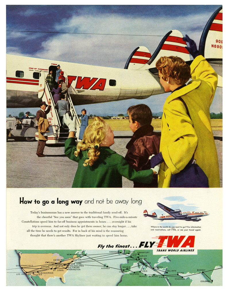 Fly the finest, Fly TWA