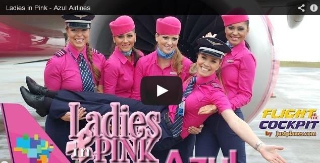 Ladies in Pink - Azul Airlines