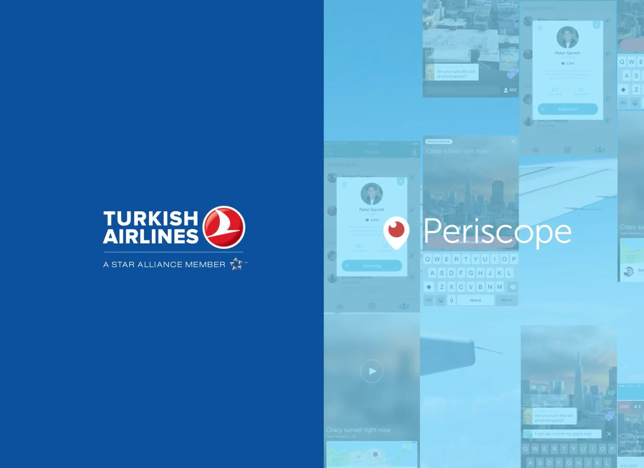 Turkish Airlines Periscope Flight - First Live Broadcasted Flight